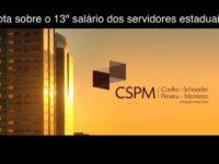 Nota da CSPM Advogados Associados sobre o pagamento do 13° salário do funcionalismo público do RS